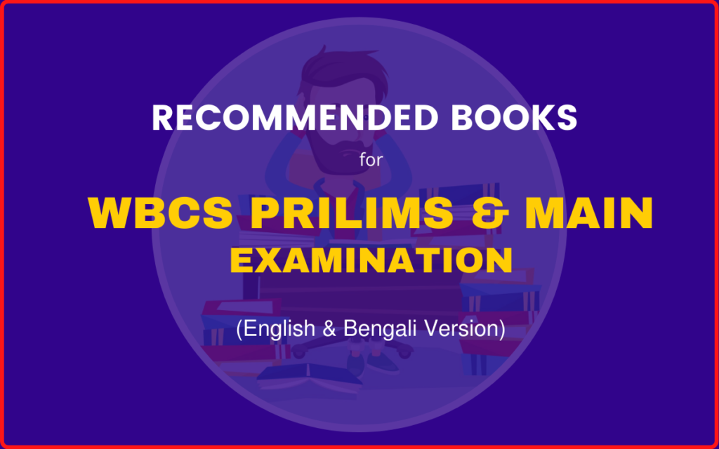 Best books for WBCS Preliminary and Main Examination