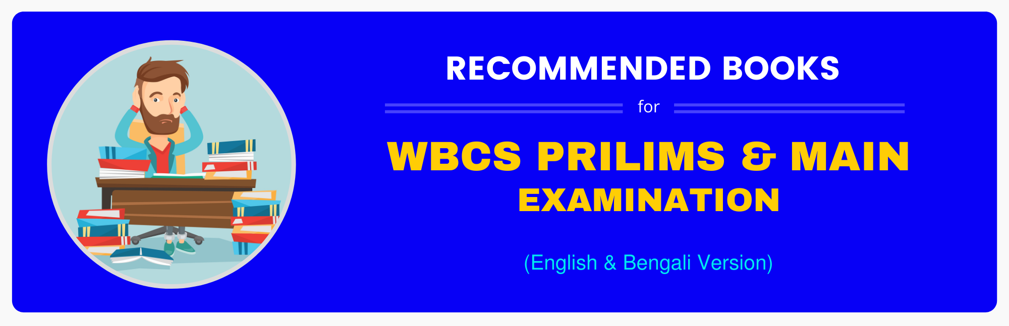 English and Bengali version recommended Books for WBCS Prelims & Main exams