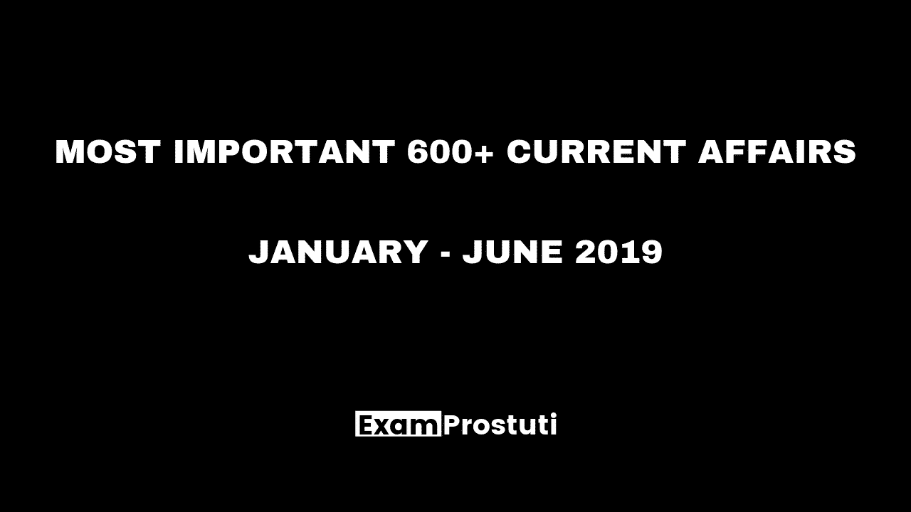 Current Affairs Quick Revision January 2019 » Exam Prostuti