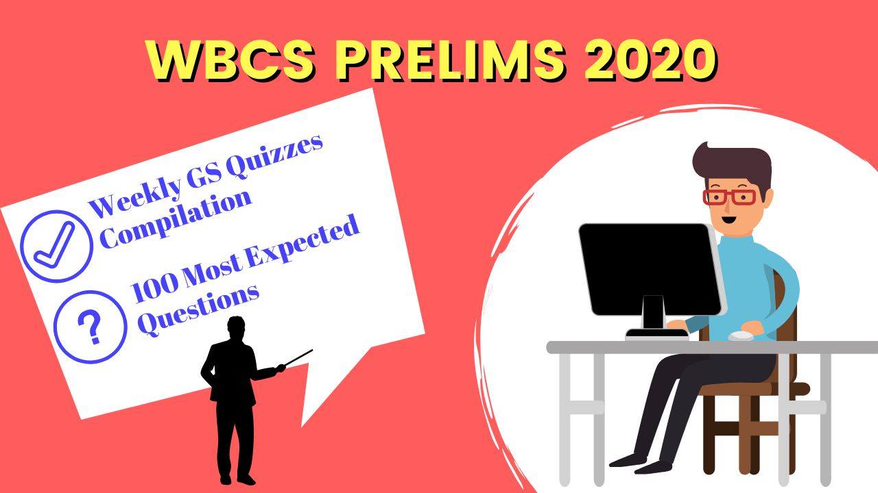 [Eighth Week] WBCS Prelims 2020 Daily Quiz Weekly Compilation