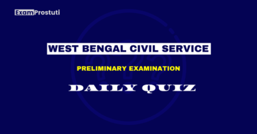 WBCS Prelims Daily GS Quiz