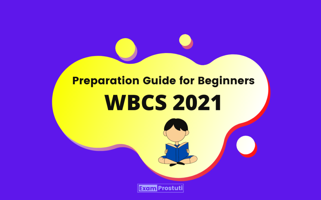Tips how to Beginners start WBCS preparation